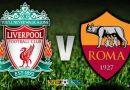 Wedden op Liverpool–AS Roma